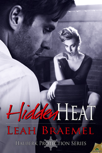 Hidden Heat, romantic suspense, Hauberk Protection series, erotic romance
